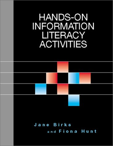 9781555704568: Hands-On Information Literacy Actv