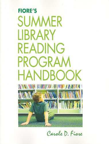 9781555705138: Fiore's Summer Library Reading Program Handbook