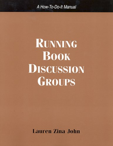 9781555705428: Running Book Discussion Groups: A How-to-do-it Manual for Librarians (A How-to-Do-It Manual for Librarians) (How-To-Do-It Manuals for Librarians (Numbered))