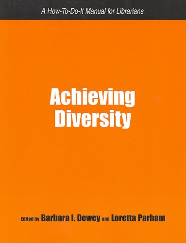 9781555705541: Acheiving Diversity: A How-to-do-it Manual for Librarians (How-to-Do-It Manuals for Librarians) (How-To-Do-It Manuals for Librarians (Numbered))