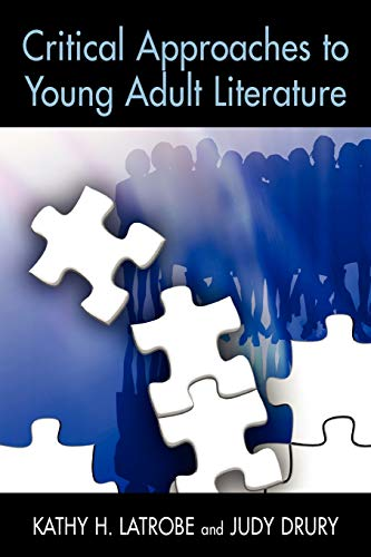 9781555705640: Critical Approaches to Young Adult Literature