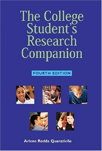 9781555705886: College Student's Research Companion, Fourth Edition