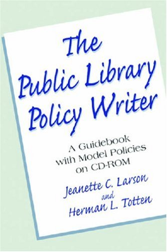 9781555706036: Public Library Policy Writer: A Guidebook with Model Policies on CD-ROM
