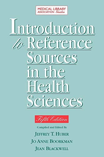 9781555706364: Introduction to Reference Sources in the Health Sciences