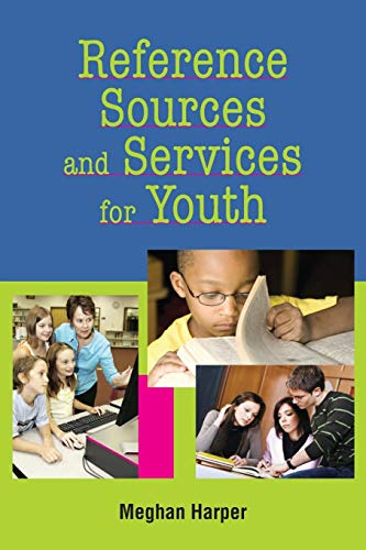 9781555706418: Reference Sources and Services for Youth