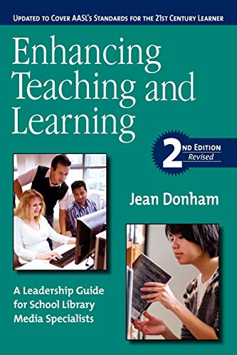 9781555706470: Enhancing Teaching and Learning: A Leadership Guide for School Library Media Specialists, Second Edition Revised