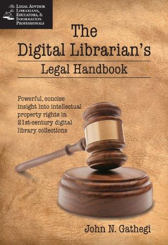 9781555706494: The Digital Librarian's Legal Handbook (Legal Advisor for Librarians, Educators, & Information Professionals)