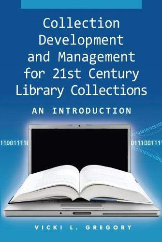 9781555706517: Collection Development and Management for 21st Century Library Collections: An Introduction