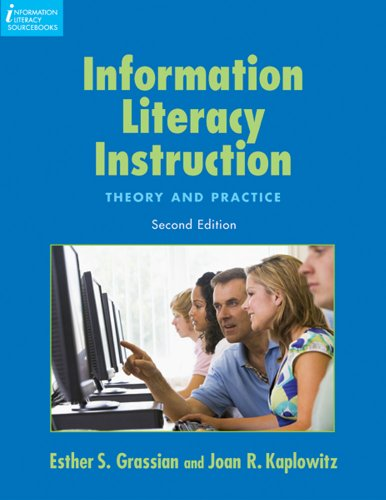 9781555706661: Information Literacy Instruction: Theory and Practice, Second Edition (Information Literacy Sourcebooks)