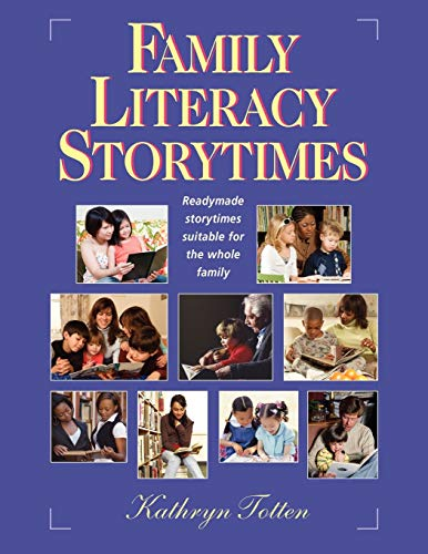 9781555706715: Family Literacy Storytimes: Readymade Storytimes Suitable for the Whole Family