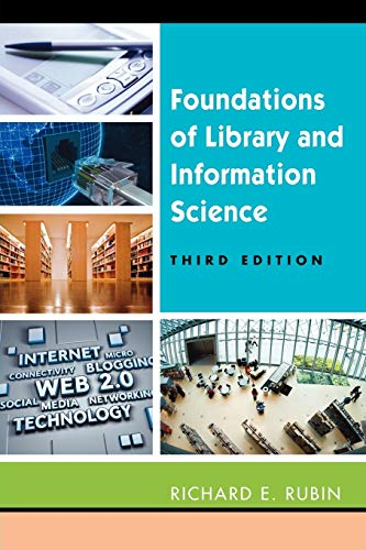 Foundations of Library and Information Science, Third: Rubin, Richard
