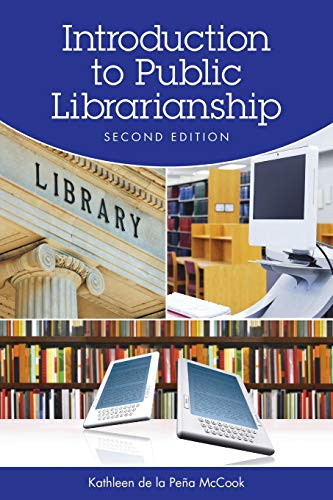9781555706975: Introduction to Public Librarianship, Second Edition