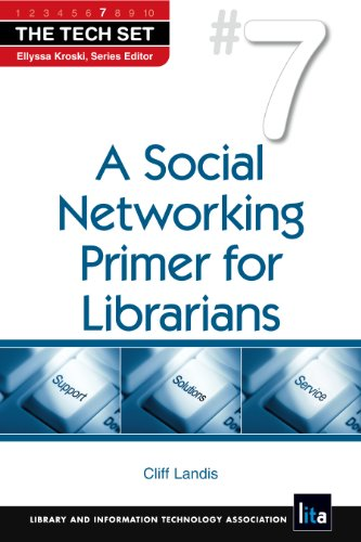 9781555707040: A Social Networking Primer for Librarians (The Tech Set)