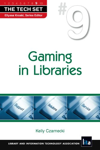 9781555707095: Gaming in Libraries (The Tech Set)