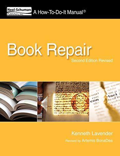 9781555707477: Book Repair: A How-To-Do-It Manual, Second Edition Revised (How-To-Do-It Manual Series (for Librarians))
