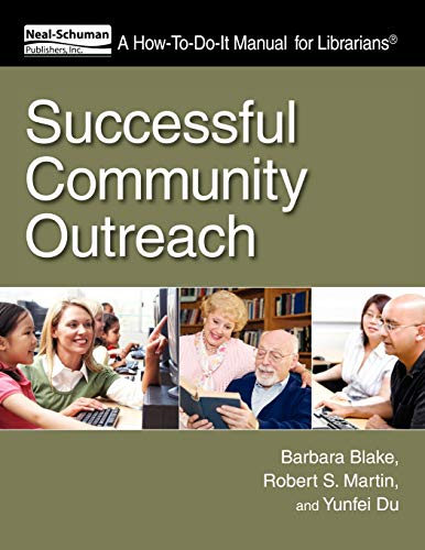 9781555707729: Successful Community Outreach (How to Do It Manuals for Librarians)