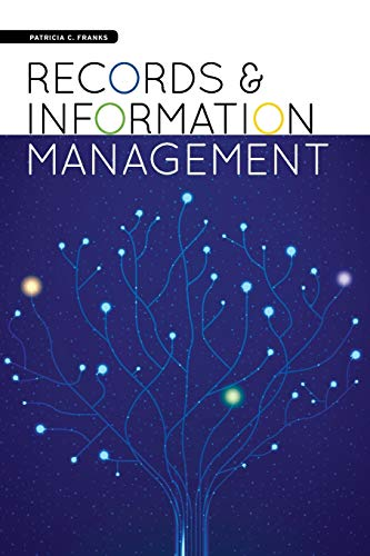 9781555709105: Records and Information Management