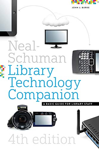 9781555709150: The Neal-Schuman Library Technology Companion, Fourth Edition