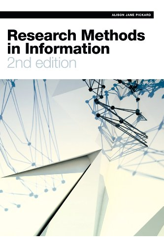 9781555709365: Research Methods in Information, Second Edition