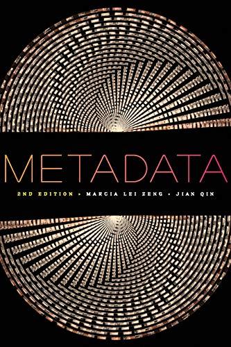 9781555709655: Metadata, Second Edition