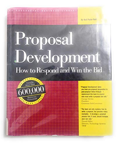 9781555710668: Proposal Development : How to Respond and Win the Bid (the Successful (The Successful Business Library)