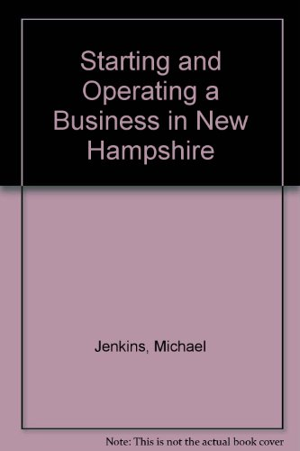 Starting and Operating a Business in New: Michael D. Jenkins;