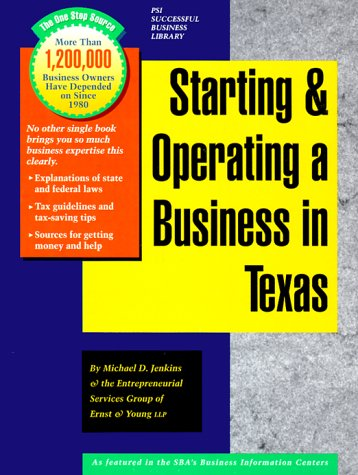 Starting and Operating a Business in Texas: Jenkins, Michael D.;