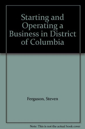 9781555711320: Starting and Operating a Business in District of Columbia