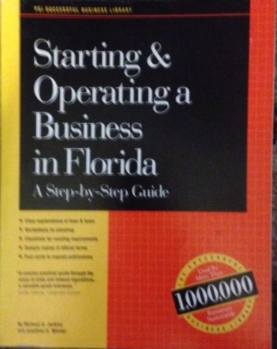 Starting and Operating a Business in Florida: Warner, Jonathan H., Jenkins, Michael D.