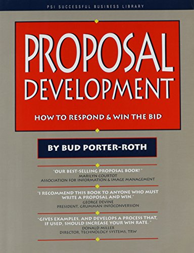 9781555711658: Proposal Development: How to Respond and Win the Bid (Psi Successful Business Library)
