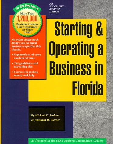 9781555712198: Starting and Operating a Business in Florida: A Step-By-Step Guide (Psi Successful Business Library)