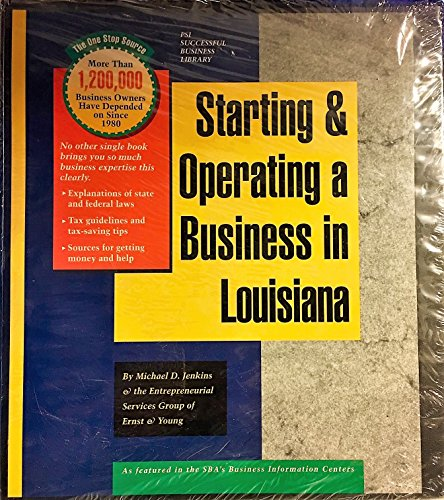 9781555712365: Starting and Operating a Business in Louisiana (SMARTSTART YOUR BUSINESS IN)