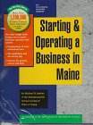 9781555712389: Starting and Operating a Business in Maine: A Step-By-Step Guide