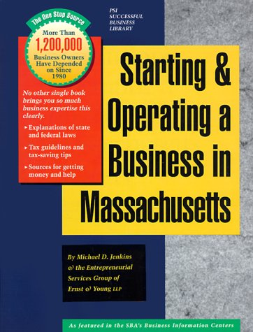 Starting and Operating a Business in Massachusetts: Michael D. Jenkins;