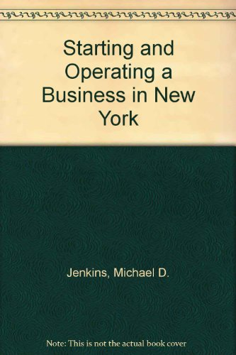 Starting and Operating a Business in New: Jenkins, Michael D.,