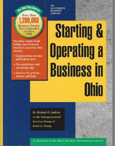 Starting and Operating a Business in Ohio: A Step-By-Step Guide (Smartstart Your Business in): ...