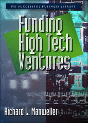 9781555714055: Funding High-Tech Ventures (Psi Successful Business Library)