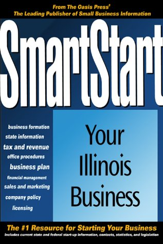 9781555714413: Smart Start in Illinois, 2nd Edition (Smartstart Your Business In...)