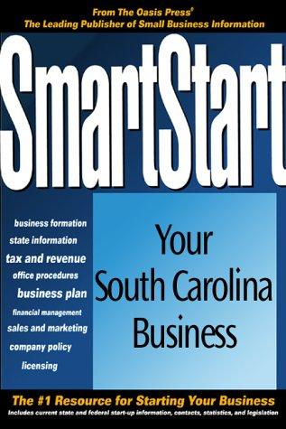 SmartStart Your South Carolina Business (Smartstart (Oasis Press)): PSI Research