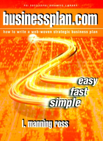 9781555714550: businessplan.com : how to write a web-woven strategic business plan (psi business library) (Psi Successful Business Library)