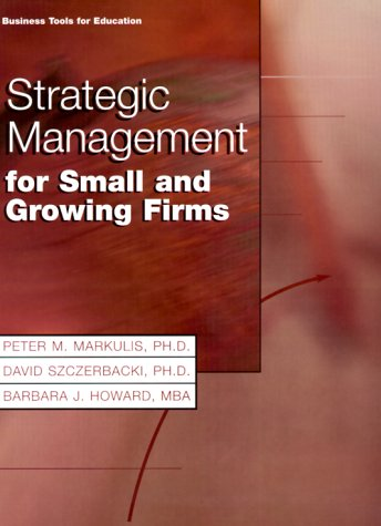 Strategic Management for Small and Growing Firms