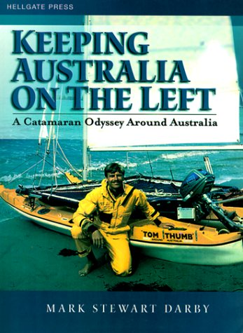 9781555715083: Keeping Australia on the Left: A Catamaran Odyssey Around Australia
