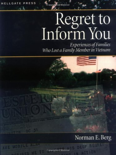 9781555715090: Regret to Inform You: Experiences of Families Who Lost a Family Member in Vietnam