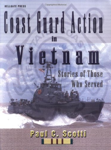 9781555715281: Coast Guard Action In Vietnam: Stories of Those Who Served