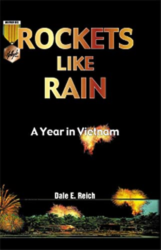 9781555716158: Rockets Like Rain: A Year in Vietnam (Hellgate Memories Series)