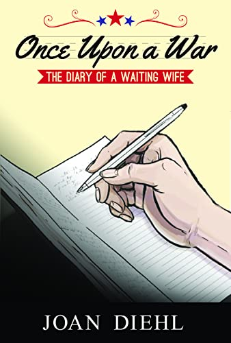 9781555717421: Once Upon a War: The Diary of a Waiting Wife