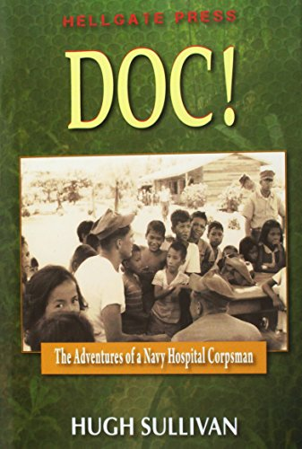9781555718015: Doc!: The Adventures of a Hospital Corpsman