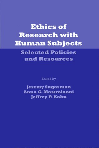 9781555720575: Ethics of Research With Human Subjects: Selected Policies & Resources