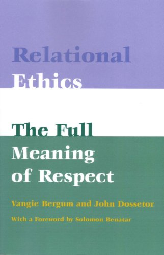 9781555720605: Relational Ethics: The Full Meaning of Respect