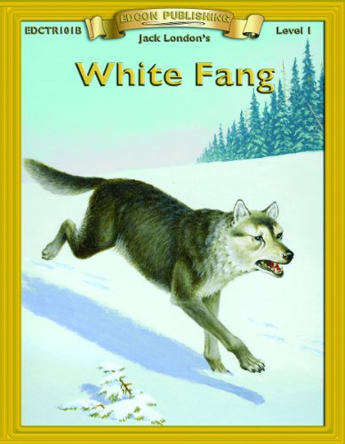 9781555760458: White Fang (Bring the Classics to Life: Level 1)